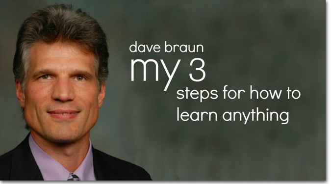 Dave Braun My 3 Steps for How to Learn Anything yoogozi
