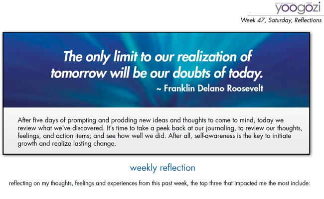The only limit to our realization of tomorrow will be our doubts of today. Franklin Delano Roosevelt