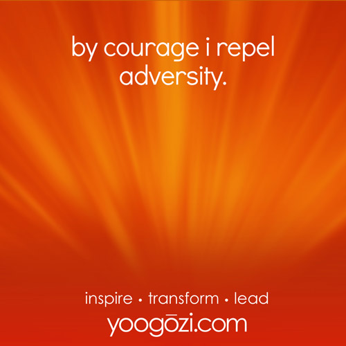 by courage i repel adversity.