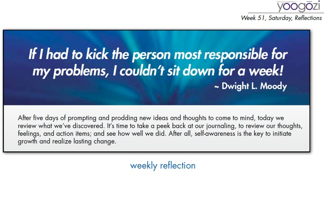 If I had to kick the person most responsible for my problems, I couldn't sit down for a week! Dwight L Moody