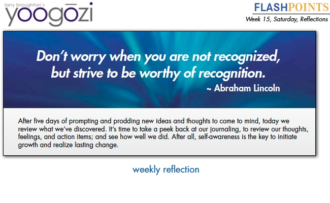 don't worry when you are not recognized, but strive to be worthy of recognition. Abraham Lincoln.