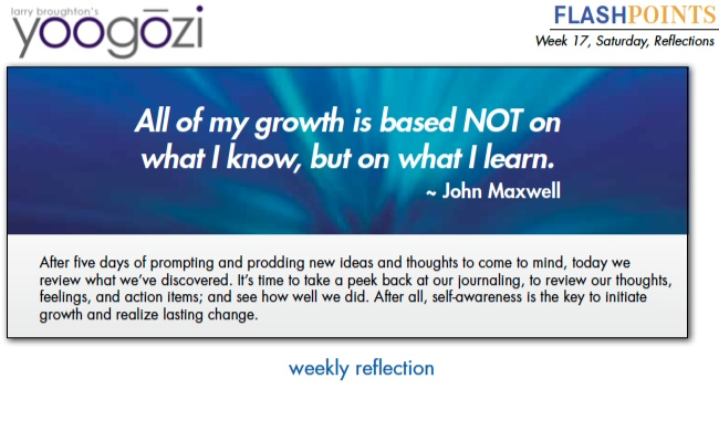 All of my growth is based NOT on what I know, but on what I learn. ~ John Maxwell