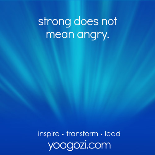 strong does not mean angry.