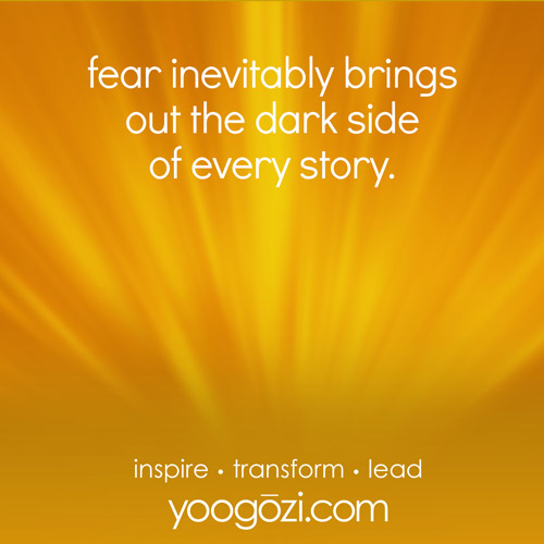 fear inevitably brings out the dark side of every story.